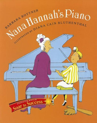 Soar to Success: Soar To Success Student Book Level 6 Wk 2 Nana Hannah's Piano