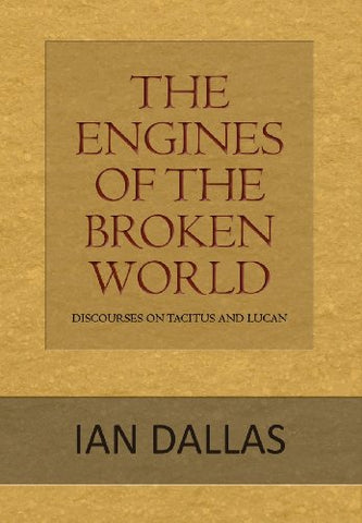 The Engines of the Broken World