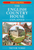 English Country House Explained (Britain's Living History)