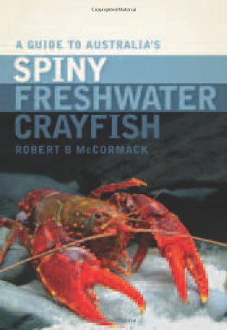 A Guide to Australias Spiny Freshwater Crayfish