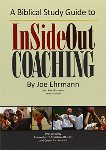 A Biblical Study Guide to InSideOut Coaching