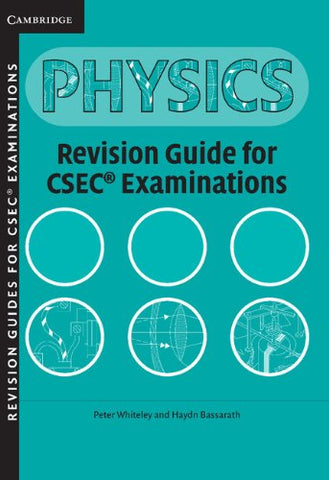 CSEC Revision Guide for Physics (Caribbean)