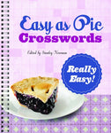 Easy as Pie Crosswords: Really Easy!: 72 Relaxing Puzzles