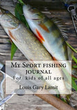 My Sport Fishing Journal: For kids of all ages