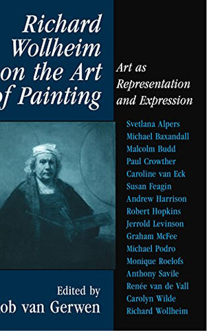 Richard Wollheim on the Art of Painting: Art as Representation and Expression
