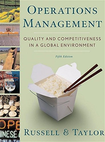 Operations Management: Quality and Competitiveness in a Global Environment