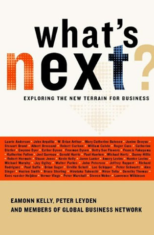What's Next?: Exploring the New Terrain for Business