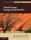 Climate Change, Ecology and Systematics (Systematics Association Special Volume Series)