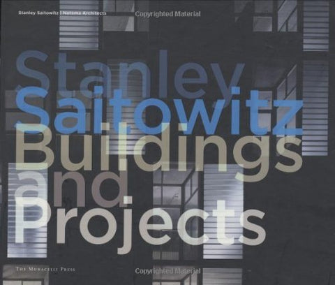 Stanley Saitowitz: Buildings and Projects