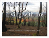 Living with Fire: People, Nature and History in Steels Creek