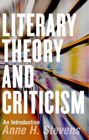 Literary Theory and Criticism: An Introduction (Broadview Anthology of British Literature Editions)