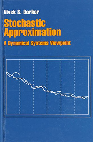 Stochastic Approximation: A Dynamical Systems Viewpoint