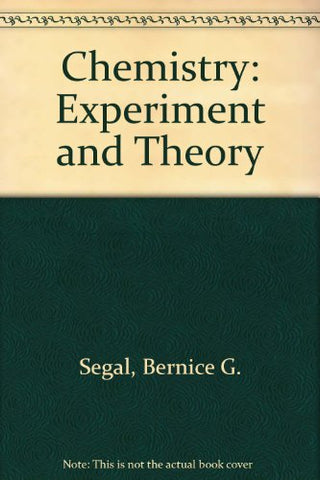 Chemistry: Experiment and Theory