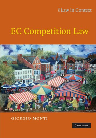 EC Competition Law (Law in Context)