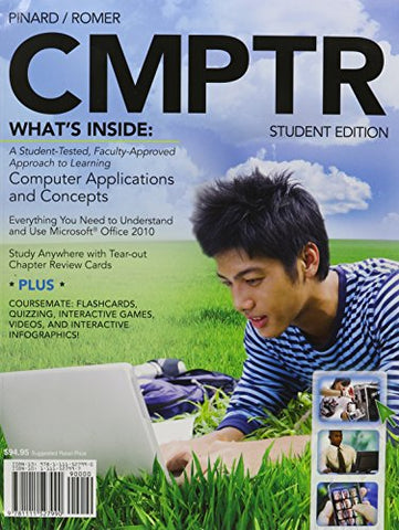Bundle: CMPTR (with Computers & Technology CourseMate with eBook Printed Access Card) + SAM 2010 Assessment, Training, and Projects v2.0 Printed ... + Microsoft Office 2010 180-day Subscription