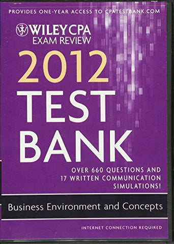 Wiley CPA Exam Review 2012 Test Bank 1 Year Access, Business Environments and Concepts
