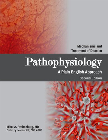 Pathophysiology: A Plain English Approach