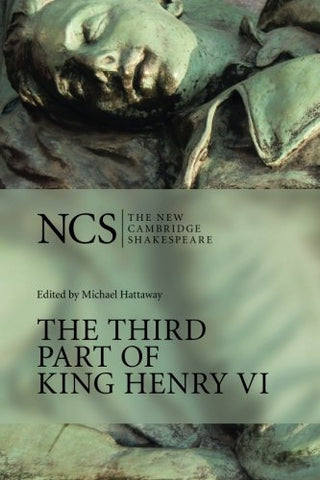 The Third Part of King Henry VI (The New Cambridge Shakespeare) (Pt. 3)