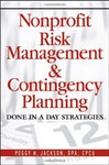 Nonprofit Risk Management & Contingency Planning: Done in a Day Strategies