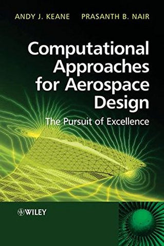 Computational Approaches for Aerospace Design: The Pursuit of Excellence