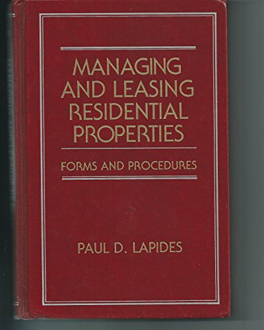 Managing and Leasing Residential Properties: Forms and Procedures (Real Estate Practice Library)
