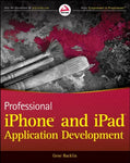 Professional iPhone and iPad Application Development