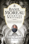 Basil Moreau: Essential Writings (Holy Cross Book)