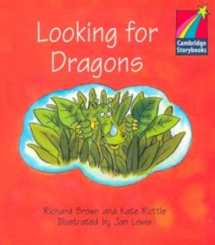 Looking for Dragons Level 1 ELT Edition (Cambridge Storybooks: Level 1)
