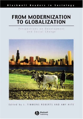 From Modernization to Globalization: Perspectives on Development and Social Change