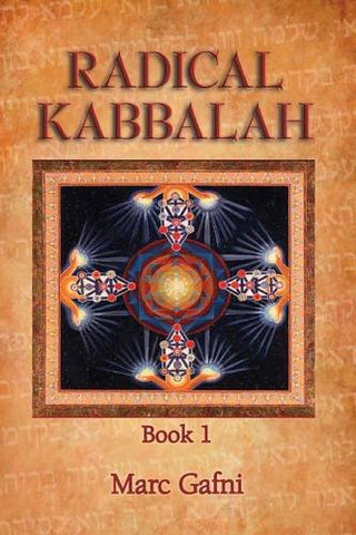 Radical Kabbalah Book 1