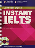 Instant IELTS Pack: Ready-to-use Tasks and Activities (Cambridge Copy Collection)