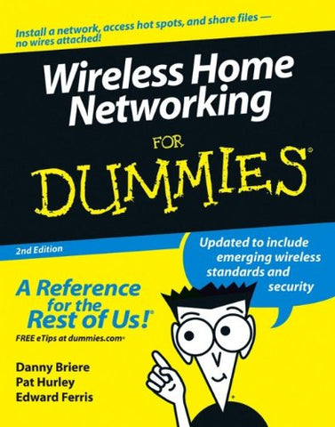 Wireless Home Networking For Dummies, 2nd Edition