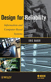 Design for Reliability: Information and Computer-Based Systems