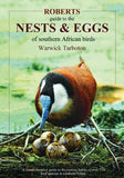 Roberts Guide to the Nests and Eggs of Southern African Birds