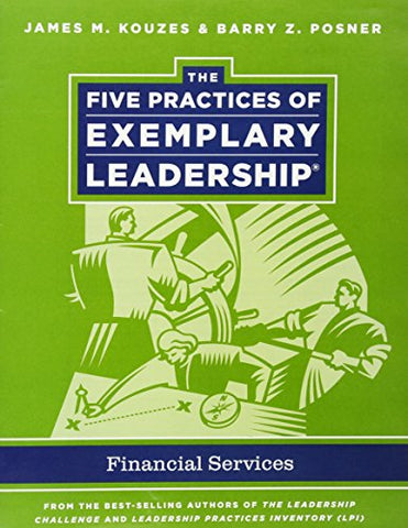 The Five Practices of Exemplary Leadership: Financial Services