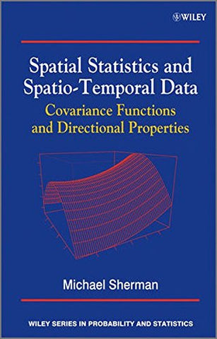 Spatial Statistics and Spatio-Temporal Data: Covariance Functions and Directional Properties