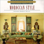 Architecture and Design Library: Moroccan Style (Architecture & Design Library)