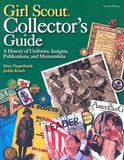 Girl Scout Collectors Guide: A History of Uniforms, Insignia, Publications, and Memorabilia (Second Edition)