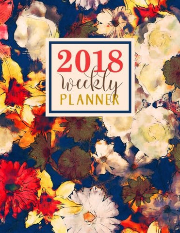 Weekly Planner: Large Format: Trendy Abstract Watercolor Florals Premium Cover with Modern Calligraphy & Lettering Art: Daily, Weekly & Monthly ... Antistress & Organization) (Volume 7)