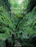 Introduction to Psychology (with CD-ROM and InfoTrac )