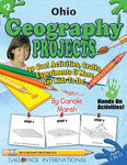 Ohio Geography Projects - 30 Cool Activities, Crafts, Experiments and More for Kids to Do to Learn About Your State! (2) (Ohio Experience)