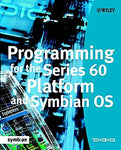 Programming for the Series 60 Platform and Symbian OS (Symbian Press)