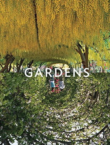 Gardens: Reflections (English, French, German and Spanish Edition)