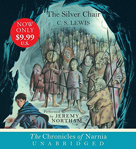 The Silver Chair CD (The Chronicles of Narnia)