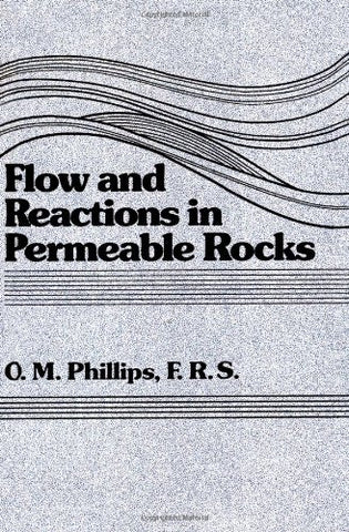 Flow and Reactions in Permeable Rocks