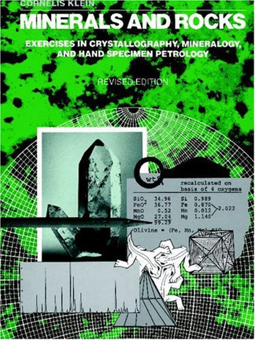 Minerals and Rocks: Exercises in Crystallography, Mineralogy, and Hand Specimen Petrology
