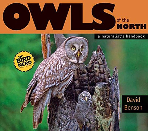 Owls of the North: A Naturalist's Handbook