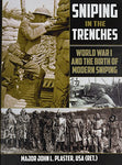 Sniping in the Trenches: World War I and the Birth of Modern Sniping