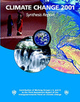 Climate Change 2001: Synthesis Report: Third Assessment Report of the Intergovernmental Panel on Climate Change