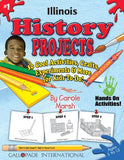 Illinois History Projects - 30 Cool Activities, Crafts, Experiments and More for Kids to Do to Learn About Your State! (1) (Illinois Experience)